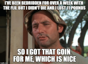 Lost, Nice, and Been: IVE BEEN BEDRIDDEN FOR OVER A WEEK WITH  THE FLU, BUTI DIDNT DIEANDI LOST 1 POUNDS  SO I GOT THAT GOIN  FOR ME, WHICH IS NICE  . They say flu season has peaked, so I had to hurry up and get mine.