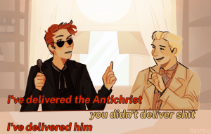 pineappical:  well i mean he DID try: i've delivered the Antichrist  you didn't deliver shit  i've delivered him  PINEAPPICAL pineappical:  well i mean he DID try