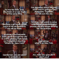 """{2x1} Here's the post again! I made a typo, sorry for that😅 -- Scene requested by @thom_cornelisse himym howimetyourmother sitcom barneystinson neilpatrickharris: I've dreamed about this day  boys, and it's going to be  For the first time, ever,  l the three of us are single  legendary. Together  at the same time.  we will own this city.  howimetyourmotherthee fanpage  instagram  Anytime d girl wants to solve  e a girl wants to get her father issues through  back at her ex-boyfriend  promiscuity and binge drinking  we will be there.  we will be there.  Anytime a bachelorette  party drives through the city  in a limo, sticking their heads  out the sunroof shouting,  we will be  """"What's up, New York?""""  what is up New York.  Aw, man, you guys did it,  Gentlemen,  we are about  to embark on  didn't you? {2x1} Here's the post again! I made a typo, sorry for that😅 -- Scene requested by @thom_cornelisse himym howimetyourmother sitcom barneystinson neilpatrickharris"""