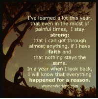 Memes, Train, and Faith: I've learned a lot this year,  that even in the midst of  painful times, I stay  strong;  that I can get through  almost anything, if I have  faith and  that nothing stays the  same  In a year when I look back,  I will know that everything  happened for a reason.  Women Working.com 1. Don't believe me (just try) 2. This is completely nuts. (trust me) 3. Go to -> http://bit.ly/LawofAttractionMaster and You`ll be amazed by this Powerful Law of Attraction Technique!  4. You Will Learn the most powerful Law of Attraction Secret and even How To Force The Universe To Manifest Anything You Seriously Want. 5. Over 8,000 people who took this Free assessment and training can`t be wrong! See for yourself!