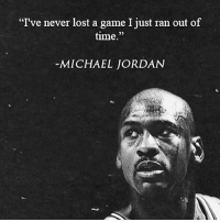 "Winners never quit! Great post from our friends @achievetheimpossible: I've never lost a game I just ran out of  time.""  MICHAEL JORDAN Winners never quit! Great post from our friends @achievetheimpossible"