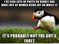 Reddit, Imgur, and Women: I'VE SEEN LOTS OF POSTS ON REDDIT AND  WHAT NOT OF WOMEN BEING ON WIIE 12  IT'S PROBABLY NOT THE GUY'S  FAULT  on imgur