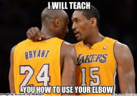 Fac, Meme, and Nba: IWILL TEACH  BRYANT  KYOU HOWTO USE YOUR ELBOW  Brought By Fac  ebook.com/NBAHumor  hatio Metta & Kobe!
