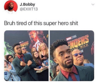 Bruh, Funny, and Goals: J.Bobby  @EXIIIT13  Bruh tired of this super hero shit Drop a W if you're going to school today because education is important, drop a L if you're not and accept that you're setting yourself up for failure 😴🤞🏾💦 @larnite • ➫➫➫ Follow @Staggering for more funny posts daily! • (Ignore: memes like4like funny music love comedy goals fortnite)