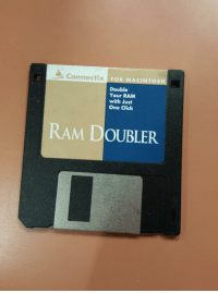 Before you could download more RAM: J Connectix FOR MACINTOSH  Double  Your RAM  with Just  One Click  RAM DOUBLER Before you could download more RAM