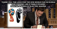 "Target, youtube.com, and World Cup: ^^-J #FALLONTONIGHT  THANK YOU, THE LOGO FOR THE 2018 WORLD CUP IN RUSSIA,  FOR LOOKING LIKE IF PABLO PICASSO.-  PAINTEDANORELCO ELECTRIC SHAVER <p>Jimmy took some time to thank <a href=""https://www.youtube.com/watch?v=zmm19Ecnve0&list=UU8-Th83bH_thdKZDJCrn88g"" target=""_blank"">the new World Cup logo! </a></p>"