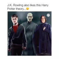 + OMG OMG THIS THEORY. LITERAL GOOSEBUMPS WOW 😱😱 - tag a friend and blow their mind: J.K. Rowling also likes this Harry  Potter theory + OMG OMG THIS THEORY. LITERAL GOOSEBUMPS WOW 😱😱 - tag a friend and blow their mind