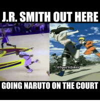 Friends, Funny, and J.R. Smith: J.R. SMITH OUT HERE  @Sports Jokes  GOING NARUTO ON THE COURT Lol 😂 say it ain't so lol DoubleTap if funny Tag friends for a laugh