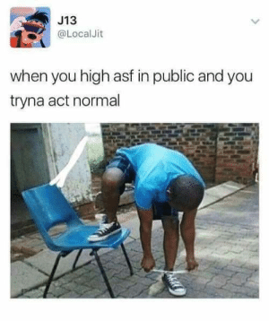 Memes, Act, and Via: J13  @LocalJit  when you high asf in public and you  tryna act normal Canadians this week via /r/memes https://ift.tt/2CmtO4N