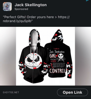 """Huge NBC fan but even this makes me cringe: Jack Skellington  Sponsored  """"Perfect Gifts! Order yours here > https://  rebrand.ly/qu5plb""""  I AM A  Jack Skelingtop  GIRL  was born  vith  HEART ON MY SLEEVE  FIRE IN MY SOUL  MOUTHI CAN'T  CONTROL  Open Link  EASYTEE.NET Huge NBC fan but even this makes me cringe"""