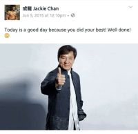 "<p>&ldquo;I never wanted to be the next Bruce Lee, I just wanted to be the first Jackie Chan&rdquo; via /r/wholesomememes <a href=""http://ift.tt/2l3CrZy"">http://ift.tt/2l3CrZy</a></p>: Jackie Chan  Jun 5, 2015 at 12:10pm-  Today is a good day because you did your best! Well done! <p>&ldquo;I never wanted to be the next Bruce Lee, I just wanted to be the first Jackie Chan&rdquo; via /r/wholesomememes <a href=""http://ift.tt/2l3CrZy"">http://ift.tt/2l3CrZy</a></p>"