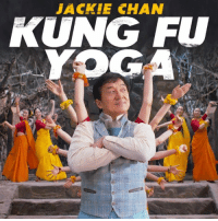 Dank, Jackie Chan, and Yoga: JACKIE CHAN  KUNG FU  YOGA See me in action in KUNG FU YOGA! Now available On Demand.
