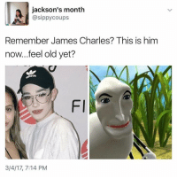 MISS SPIDERS SUNNY PATCH FRIENDS: jackson's month  RM @sippy coups  Remember James Charles? This is him  now...feel old yet?  as  Fl  3/4/17, 7:14 PM MISS SPIDERS SUNNY PATCH FRIENDS