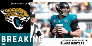 Jaguars have released QB Blake Bortles. https://t.co/ETQxq5VR1u: JACKSONVILLE  BREAK  JAGUARS RELEASING  BLAKE BORTLES Jaguars have released QB Blake Bortles. https://t.co/ETQxq5VR1u