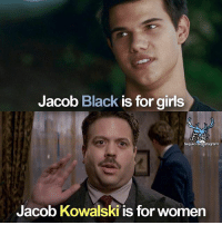 Af, Girls, and Memes: Jacob Black  is for girls  SeguicisulInstagram!  Jacob Kowalski is for women eateseseirimastoconharry eate rimastoconharry af animalifantastici fb fantasticbeasts twilight jacobkowalski jacoblack