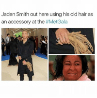 Jaden Smith, Memes, and Hair: Jaden Smith out here using his old hair as  an accessory at the  Scruff 🤢 goodgirlwithbadthoughts 💅🏼
