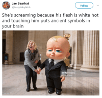 White, Ancient, and Him: Jae Bearhat  @fussybabybitch  Follow  She's screaming because his flesh is white hot  and touching him puts ancient symbols in  your brairn  gettyimages  Brecheisen  653616820