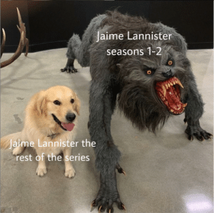 Jaime Lannister, Rest, and Him: Jaime Lannister  seasons 1-2  aime Lannister the  rest of the series gotta hand it to him