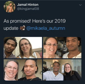 Good friendships can come from anywhere…: Jamal Hinton  @kingjamal08  As promised! Here's our 2019  update  @mikaela_autumn Good friendships can come from anywhere…