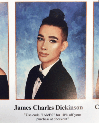 "Love, Code, and James: James Charles Dickinson  C  ""Use code ""JAMES"" for 10% off your  purchase at checkout"" This guy is so extra and I love it"
