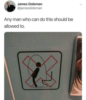 Target, Tumblr, and Blog: James Doleman  @jamesdoleman  Any man who can do this should be  allowed to. agitatingskeleton: memehumor:  Agreed, would pay to see  CHALLENGE PISSING