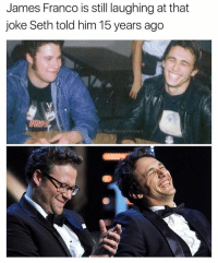 @thefunnyintrovert: James Franco is still laughing at that  joke Seth told him 15 years ago  IG: The Funnyintrovert @thefunnyintrovert
