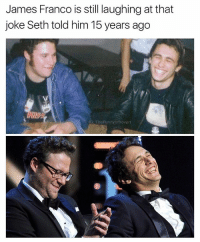 "Best Friend, Friends, and Fucking: James Franco is still laughing at that  joke Seth told him 15 years ago  G: TheFunnyintrovert  息ッ Imagine being best friends on a cult classic like Freaks & Geeks and BOOM. The show gets cancelled. All bets are off & you're stuck clawing your way towards the ever elusive and overpopulated ""outcast"" roles. You hit a few lucky breaks & attain enough funds to survive. Spider man series. Knocked Up. Etc. Back in the fucking limelight and that flame is rekindled brighter than ever. You've both raked enough mula to self fund your own projects. They're consecutively successful. You now spend your nights dapper down at the awards shows with your best friend & freely chasing creative pursuits. Fuck I love Seth Rogen & James Franco."
