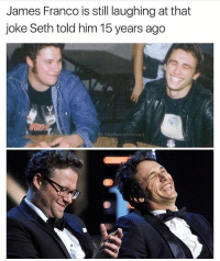 James Franco, Cool, and Dank Memes: James Franco is still laughing at that  joke Seth told him 15 years ago  G: TheFunnyInfrovert I met @thefunnyintrovert last night he's cool as heck
