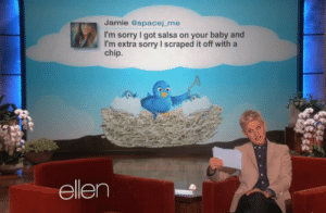 Sorry, Ellen, and Baby: Jamie @spacej me  I'm sorry I got salsa on your baby and  I'm extra sorry I scraped it off with a  chip.  ellen