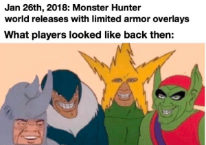 25+ Best Monster Hunter World Memes | Https Memes, the First Memes