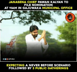 Get ready to feel the rage✊🏻👌🏻🔥 #JanaSena: JANASENA CHIEF PAWAN KALYAN TO  FILE NOMINATION  AT 11AM IN GAJUWAKA MUNICIPAL OFFICE  f.DPVEU  EXPECTING A NEVER BEFORE SCENARIO  FOLLOWED BY 3 PUBLIC GATHERINGS Get ready to feel the rage✊🏻👌🏻🔥 #JanaSena