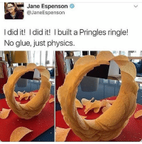 Memes, Pringles, and Physics: Jane Espenson  @JaneEspenson  I did it! I did it! I built a Pringles ringle!  No glue, just physics. @donny.drama is one of my favourite accounts right now 😂