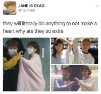 this is so cute im dead  *Admin Kilo*: JANE IS DEAD  aftsuhyun  they will literally do anything to not make a  heart why are they so extra  2016 this is so cute im dead  *Admin Kilo*