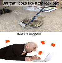 "Memes, Reddit, and Via: Jar that looks like a zip lock bag  Reddit niggas: <p>Typical Reddit upvotes via /r/memes <a href=""https://ift.tt/2GBB0NL"">https://ift.tt/2GBB0NL</a></p>"