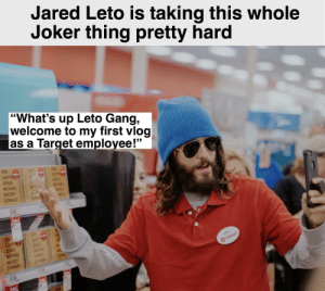 "Jesus, Joker, and Target: Jared Leto is taking this whole  Joker thing pretty hard  ""What's up Leto Gang,  welcome to my first vlog  as a Target employee!""  KIM  KIM  KIM  JUSTIN  JESUS  MICHAEL  MICKEY  JU  AUST  ESUS  MCHAL  MICHE  DONALD  DONAL  NALD  13.99  13.99  Sale!  99  KIM  KIM  JUSTIN  JESUS  MICHAEL  MICKEY  DONALD  JUSTING  JESUS  MICHAEL  MICKEY  DONA  DONALD  JARED  OTARGET  11.99  13.99  Sale! Welcome to Target my names Jared..."