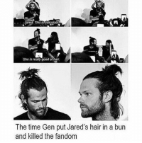 Memes, Hatred, and 🤖: Jared. This  She is realy good at hatr.  The time Gen put Jared's hair in a bun  and killed the fandom spn Supernatural spnfamily jaredpadalecki jensenackles mishacollins sam dean winchesters castiel destiel fandom ship otp