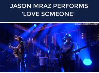 "Love, Target, and Http: JASON MRAZ PERFORMS  LOVE SOMEONE   <p><a href=""http://www.nbc.com/the-tonight-show/segments/8711"" target=""_blank""><strong>Jason Mraz: Love Someone</strong></a></p> <p>Jason Mraz performs Love Someone for The Tonight Show audience!</p>"