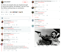 """Fucking, Jay, and Best: Jason UnruheA  @MaoistRebelNews  Dragging Keanu in My Own Private Chickamauga @plainsrover 15h  Replying to @MaoistRebelNews  Kill Whitey  Follow  So there are people who are stupid enough  to think that yelling """"kill Whitey"""" will win over  the White working class to revolution  Donald @BAHHNGA325 15h  8:54 AM - 21 Aug 2018  크 URSAL 크 @Senhorrapos04-Aug 21  Replying to @MaoistRebelNews  KILL THE FUCKING WHITEY  106 Retweets 535 Likes  122 ta 106  535  8  :1 more reply  Tweet your reply  Mircalla, Malaresian @malaresia Aug 21  Replying to @MaoistRebelNews  WhiteFragilityNews  Joshua Baschel @JBaschel 5h  Replying to @MaoistRebelNews  You're a fucking fascist.  4  4  137  Tavo Rodriguez @Vidya_Gaymz 8h  Replying to @MaoistRebelNews  Looks like we bout to start gringito  Clio the Communist @CommieClio-Aug 21  Replying to @MaoistRebelNews  Fuck whitey. Kill that bastard and then piss on his grave.  4  Krass consciousness 2@EwwwyucKY Aug 21  Replying to @MaoistRebelNews  You are a fascist.  4  Jason UnruheP @MaoistRebelNews Aug 21  You are a baby killer  t16  101D  Jay @JayKenobi1 15h  Replying to @MaoistRebelNews  Today in Leftist White Fragility.... This is why I'm truly convinced white  """"Allys/comrades"""" have no intention of assisting us or helping us #decolonize  they're too busy inheritly reaping the benefits of a system that helps them. White  Leftist are an obstacles to OUR revolution  4"""