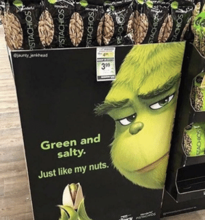 Funny, Being Salty, and Green: @jaunty_jenkhead  399  Green and  salty.  Just like my nuts.  PISTACHOS I'm sold! via /r/funny https://ift.tt/2DDbVA7