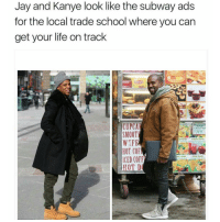 Jay, Kanye, and Memes: Jay and Kanye look like the subway ads  for the local trade school where you can  get your life on track  CUPCAI  CA01019  SMOOT  WIFE  HOT COF  ICED COFF  HOT D OhDamn savage Ha ha. I'm weak flatlined dead pettypost nochill teamnoharmdone noharmdone