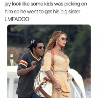 Jay, Memes, and Help: jay look like some kids was picking on  him so he went to get his big sister  LMFAOOO LMFAO help me sis