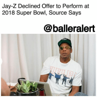 "Jay-Z Declined Offer to Perform at 2018 Super Bowl, Source Says – blogged by @MsJennyb (pic via @kodaklens) ⠀⠀⠀⠀⠀⠀⠀ ⠀⠀⠀⠀⠀⠀⠀ Just days after Jay-Z dedicated ""The Story of OJ"" to Colin Kaepernick, amid the long-standing controversy surrounding his unemployment, Metro UK claims that the rapper declined to perform at the 2018 Super Bowl halftime show. ⠀⠀⠀⠀⠀⠀⠀ ⠀⠀⠀⠀⠀⠀⠀ ""Lots of people have been saying Jay will perform with Justin Timberlake, but it is simply not the case. 'He has enough songs to create an incredible performance but he really has no plans to do the half-time show,'"" 'an insider' for The Sun revealed. ⠀⠀⠀⠀⠀⠀⠀ ⠀⠀⠀⠀⠀⠀⠀ It remains unclear if the claims are true. If so, Jay-Z's refusal to do the halftime show leaves one to believe he is taking a stand against the NFL's mismanagement of Kaepernick's employment. ⠀⠀⠀⠀⠀⠀⠀ ⠀⠀⠀⠀⠀⠀⠀ In the meantime, organizers for the big event are still searching for their next act to succeed Lady Gaga. ⠀⠀⠀⠀⠀⠀⠀ ⠀⠀⠀⠀⠀⠀⠀ What are your thoughts?: Jay-Z Declined Offer to Perform at  2018 Super Bowl, Source Says  @balleralert Jay-Z Declined Offer to Perform at 2018 Super Bowl, Source Says – blogged by @MsJennyb (pic via @kodaklens) ⠀⠀⠀⠀⠀⠀⠀ ⠀⠀⠀⠀⠀⠀⠀ Just days after Jay-Z dedicated ""The Story of OJ"" to Colin Kaepernick, amid the long-standing controversy surrounding his unemployment, Metro UK claims that the rapper declined to perform at the 2018 Super Bowl halftime show. ⠀⠀⠀⠀⠀⠀⠀ ⠀⠀⠀⠀⠀⠀⠀ ""Lots of people have been saying Jay will perform with Justin Timberlake, but it is simply not the case. 'He has enough songs to create an incredible performance but he really has no plans to do the half-time show,'"" 'an insider' for The Sun revealed. ⠀⠀⠀⠀⠀⠀⠀ ⠀⠀⠀⠀⠀⠀⠀ It remains unclear if the claims are true. If so, Jay-Z's refusal to do the halftime show leaves one to believe he is taking a stand against the NFL's mismanagement of Kaepernick's employment. ⠀⠀⠀⠀⠀⠀⠀ ⠀⠀⠀⠀⠀⠀⠀ In the meantime, organizers for the big event are still searching for their next act to succeed Lady Gaga. ⠀⠀⠀⠀⠀⠀⠀ ⠀⠀⠀⠀⠀⠀⠀ What are your thoughts?"