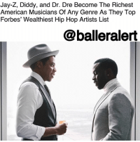Jay-Z, Diddy, and Dr. Dre Become The Richest American Musicians Of Any Genre As They Top Forbes' Wealthiest Hip Hop Artists List - blogged by @MsJennyb ⠀⠀⠀⠀⠀⠀⠀ ⠀⠀⠀⠀⠀⠀⠀ Black Excellence is at an all-time high, and it doesn't seem to be slowing down anytime soon. From the massive, record-breaking success of 'Black Panther' to the many successful business ventures of our favorite Black entertainers, the culture is thriving and it's beautiful. ⠀⠀⠀⠀⠀⠀⠀ ⠀⠀⠀⠀⠀⠀⠀ On Thursday, Forbes released its annual list of the wealthiest hip-hop artists on the planet, and the top five entrants came as no surprise as it was very similar to last year's list. However, there was a bit of a shift in the top two slots. ⠀⠀⠀⠀⠀⠀⠀ ⠀⠀⠀⠀⠀⠀⠀ After catapulting his net worth from $810 million to $900 million through his Armand de Brignac champagne and D'Usse cognac, in addition to his of his nine-figure ownership stakes in Roc Nation and Tidal, Jay-Z has landed the top spot on this year's list, dethroning business mogul, Diddy. ⠀⠀⠀⠀⠀⠀⠀ ⠀⠀⠀⠀⠀⠀⠀ However, the Bad Boy CEO secured the No. 2 spot with the help of his interest in Ciroc and Revolt TV, increasing his network to $825 million. ⠀⠀⠀⠀⠀⠀⠀ ⠀⠀⠀⠀⠀⠀⠀ In this year's list, Dr. Dre held on to his No. 3 spot, but still increased his network form $740 million to $770 million. But, according to reports, Dre may be seeing an even bigger spike next year when he receives his Apple stock from his $3 billion buyout of Beats in 2014. ⠀⠀⠀⠀⠀⠀⠀ ⠀⠀⠀⠀⠀⠀⠀ As the top three contenders for the wealthiest hip-hop acts on the planet, according to Forbes, the three Hip-hop moguls have also become the richest American musicians of any genre in history. ⠀⠀⠀⠀⠀⠀⠀ ⠀⠀⠀⠀⠀⠀⠀ Pulling up the rear of the Forbes Five list is none other than Eminem and Drake, who tied at an even $100 million apiece.: Jay-Z, Diddy, and Dr. Dre Become The Richest  American Musicians Of Any Genre As They Top  Forbes' Wealthiest Hip Hop Artists List  @balleralert Jay-Z, Diddy, and Dr. Dre Become The Richest American Musicians Of Any Genre As They Top Forbes' Wealthiest Hip Hop Artists List - blogged by @MsJennyb ⠀⠀⠀⠀⠀⠀⠀ ⠀⠀⠀⠀⠀⠀⠀ Black Excellence is at an all-time high, and it doesn't seem to be slowing down anytime soon. From the massive, record-breaking success of 'Black Panther' to the many successful business ventures of our favorite Black entertainers, the culture is thriving and it's beautiful. ⠀⠀⠀⠀⠀⠀⠀ ⠀⠀⠀⠀⠀⠀⠀ On Thursday, Forbes released its annual list of the wealthiest hip-hop artists on the planet, and the top five entrants came as no surprise as it was very similar to last year's list. However, there was a bit of a shift in the top two slots. ⠀⠀⠀⠀⠀⠀⠀ ⠀⠀⠀⠀⠀⠀⠀ After catapulting his net worth from $810 million to $900 million through his Armand de Brignac champagne and D'Usse cognac, in addition to his of his nine-figure ownership stakes in Roc Nation and Tidal, Jay-Z has landed the top spot on this year's list, dethroning business mogul, Diddy. ⠀⠀⠀⠀⠀⠀⠀ ⠀⠀⠀⠀⠀⠀⠀ However, the Bad Boy CEO secured the No. 2 spot with the help of his interest in Ciroc and Revolt TV, increasing his network to $825 million. ⠀⠀⠀⠀⠀⠀⠀ ⠀⠀⠀⠀⠀⠀⠀ In this year's list, Dr. Dre held on to his No. 3 spot, but still increased his network form $740 million to $770 million. But, according to reports, Dre may be seeing an even bigger spike next year when he receives his Apple stock from his $3 billion buyout of Beats in 2014. ⠀⠀⠀⠀⠀⠀⠀ ⠀⠀⠀⠀⠀⠀⠀ As the top three contenders for the wealthiest hip-hop acts on the planet, according to Forbes, the three Hip-hop moguls have also become the richest American musicians of any genre in history. ⠀⠀⠀⠀⠀⠀⠀ ⠀⠀⠀⠀⠀⠀⠀ Pulling up the rear of the Forbes Five list is none other than Eminem and Drake, who tied at an even $100 million apiece.