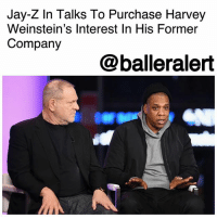"Jay, Jay Z, and Martin: Jay-Z In Talks To Purchase Harvey  Weinstein's Interest In His Former  Company  @balleralert Jay-Z In Talks To Purchase Harvey Weinstein's Interest In His Former Company - blogged by @MsJennyb ⠀⠀⠀⠀⠀⠀⠀ ⠀⠀⠀⠀⠀⠀⠀ Amid the sexual harassment allegations against mega-producer HarveyWeinstein, JayZ may be trying to capitalize on the producer's firing. ⠀⠀⠀⠀⠀⠀⠀ ⠀⠀⠀⠀⠀⠀⠀ According to TMZ, the rapper is in talks with his team about purchasing Weinstein's interest in The Weinstein Company. Sources tell the publication, Jay, alongside several investors, which includes another big-shot movie producer and a billionaire, have been discussing the purchase of Weinstein's 23% interest in the company. ⠀⠀⠀⠀⠀⠀⠀ ⠀⠀⠀⠀⠀⠀⠀ The rapper's interest in acquiring ownership interest in The Weinstein Company, stems from Jay's working relationship with Harvey and TWC. If you recall, the rapper inked a first-look deal with the company, in which he produced ""The Kalief Browder Story,"" with plans to produce a Trayvon Martin miniseries through the company, as well."