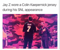 Colin Kaepernick, Jay, and Jay Z: Jay Z wore a Colin Kaepernick jersey  during his SNL appearance  COLINK jayz wore a colinkaepernick jersey during his saturdaynightlive appearance via @hotfreestyle