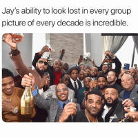 Funny, Twitter, and Yo: Jay's ability to look lost in every group  picture of every decade is incredible. Yo Gotti 💀💀 👉🏽(via: bigshitxtalker-twitter)