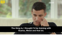 Philippe Coutinho speaks out after returning to Liverpool training... (Credits: @JOE_co_uk ) https://t.co/An4Ahfj8LP: JDE  LF  The thing is, I thought I'd be training with  Suarez, Messi and that lot. Philippe Coutinho speaks out after returning to Liverpool training... (Credits: @JOE_co_uk ) https://t.co/An4Ahfj8LP