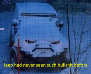 Bloody snow: Jeep had never seen such bullshit before Bloody snow