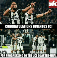 Congratulations Juventus 🎉: Jeep  Jeep  CONGRATULATIONS JUVENTUS FC!  120  FOR PROGRESSING TO THE UCL QUARTER-FINAL Congratulations Juventus 🎉