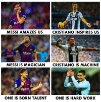Memes, Work, and Jeep: Jeep  olute  MESSI AMAZES US  CRISTIANO INSPIRES US  Rakuten  Jeep  MESSI IS MAGICIAN  CRISTIANO IS MACHINE  Rakuten  ONE IS BORN TALENT  ONE IS HARD WORK